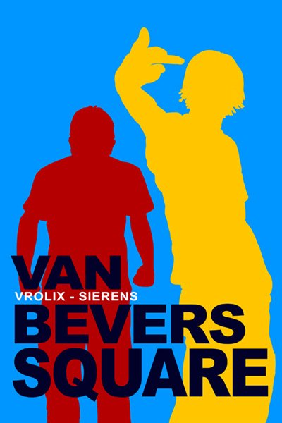 VAN BEVERS SQUARE, written by Arne Sierens and drawn by Guido Vrolix